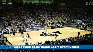How The Colorado Buffaloes Will Re Brand Coors Events Center