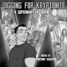He ended up having cancer thanks to him holding the chunk of kryptonite for years, and tried to get it cured, but. Digging For Kryptonite A Superman Fan Journey On Stitcher