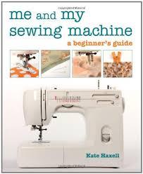 Sewing Machine Beginners Guide