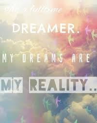 My Dreams Quotes Best of My Dreams Are My Reality Pictures Photos And Images For Facebook