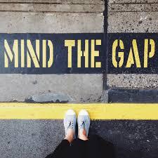 Image result for mind the gap + images