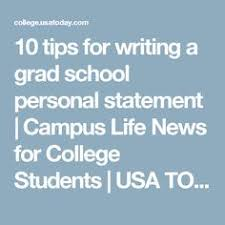 high school personal statement examples for guidance 10 tips for writing a grad school personal statement