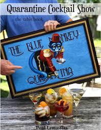 Blue Monkey Quarantina Cocktail Book — Lemasters Coat Drive
