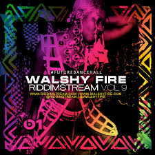 Queen B Chronicles Walshy Fire Dancehall Mix Riddimstream Vol 9 RS9 FUTUREDANCEHALL