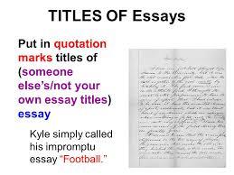 how to use italics and quotation marks ppt video online  titles of essays put in quotation marks titles of someone else s not your own