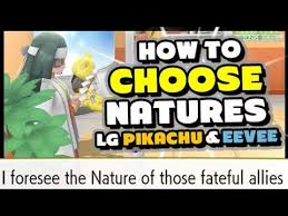 Let S Go Eevee Nature Chart How To Choose Wild Pokemon Natures In Lets Go Pikachu And Eevee
