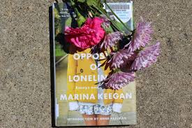 The Opposite Of Loneliness Essays And Stories By Marina