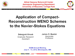 of compact reconstruction weno schemes to the navier stokes equations alfred gessow rotorcraft