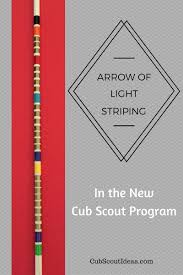 Arrow Of Light Striping New Program Pin On Cub Scouts