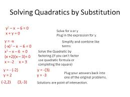 1 solving quadratics by substitution