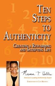 Ten Steps to Authenticity: Norma T. Hollis: 9781584941217: Amazon ...