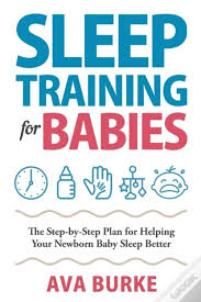 Sleep Training For Babies: The Step-By-S - Livro - WOOK