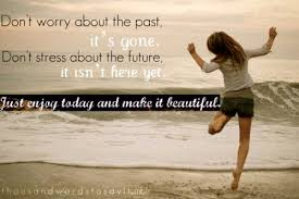 Beautiful Past Quotes Best Of Dont%24worry About The Past NuttyTimes Beautiful Quotes More