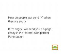acirc best memes about punctuation punctuation memes memes angry and eth159curren150 how do people just send k whern they are angry if i m angry i will send you a 5 page essay in pdf format perfect punctuation