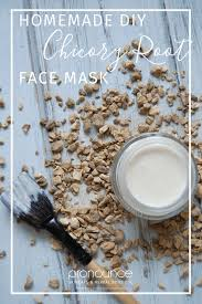 homemade diy chicory root face mask collagen boosting face mask ounce skincare