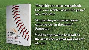 reviving marvin cohen s classic book of baseball essays by  reviving marvin cohen s 1974 classic book of baseball essays