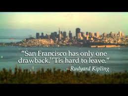San Francisco Quotes Stunning San Francisco Quotes YouTube
