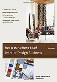 How to Start a Home-Based Interior Design Business (Home-Based Business  Series