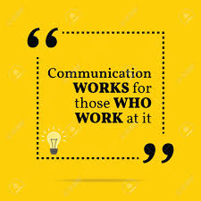 Quotes Works Inspirational Motivational Quote Communication Works For Those