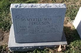 Myrtle May Ferguson (1887-1963) - Find A Grave Memorial