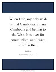 Pol Pot Quotes Custom Pol Pot Quotes Sayings 48 Quotations