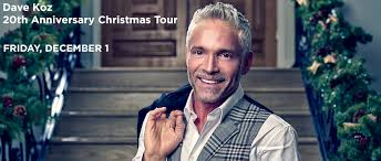 Dave Koz: 20th Anniversary Christmas Tour - Christopher Newport ...