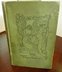 b fabian essays in socialism patch rogers arts  b39 fabian essays in socialism 1889