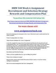 Recruitment Strategy Custom Hrm 48 Week 48 Assignment Recruitment And Selection Strategy Rewards