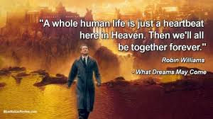 What Dreams May Come Quotes Best of This Week On Dennis Higgins Blog What Dreams May Come
