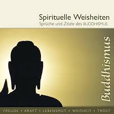 Sprüche Und Zitate Des Buddhismus