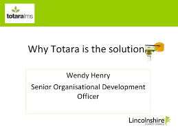 Totara Seminar: Wendy Henry, Lincolnshire