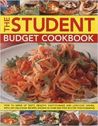 healthy meals for two on a budget uk. the student budget cookbook: how to serve up tasty, healthy, easy-to-make and low-cost dishes, with 200 delicious recipes shown in 800 step-by-step healthy meals for two on a uk