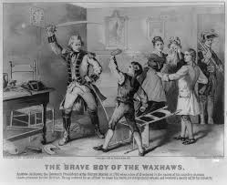 the new jacksonian blog jacksonian nationalism and american the brave boy of the waxhaws thirteen year old andrew jackson defies a british officer