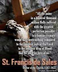 Quote from St. Francis de Sales for Holy Week | Carmel, Garden of God via Relatably.com