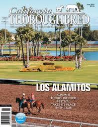 California Thoroughbred Magazine June 2019 By Ctba Issuu