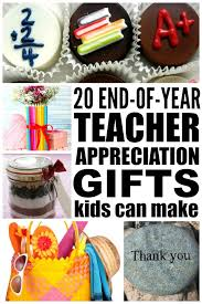 if you re looking for the perfect homemade end of year teacher gifts to make