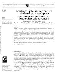 emotional intelligence and its relationship to workplace emotional intelligence and its relationship to workplace performance outcomes of leadership effectiveness pdf available