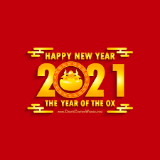 Upcoming chinese new year is ox (bull), get best greeting cards design, wishes images, ox new year background images, whatsapp status images, poster maker design and many more. Customized Chinese New Year 2021 Cards Create Custom Wishes