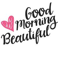 Good Morning Beautiful Quotes Adorable Good Morning Beautiful Text Quotes Hd Still New HD Quotes