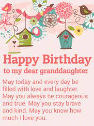 22 a grandmother's fondest wish is that her granddaughter be happy at every moment of every day. To My Dear Granddaughter Happy Birthday Wishes Card Birthday Greeting Cards By Davia