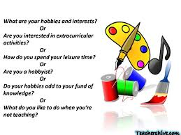 What Is Your Hobbies What Are Your Hobbies And Interests Or Are You Interested In