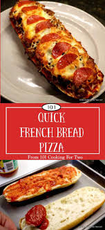 How To Cook A Pizza Quick French Bread Pizza 101 Cooking For Two