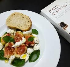 """Gratidão de todas as sextas. Cozinhando as 94 receitas do livro """"Todas as  sextas"""", de Paola Carosella. Receita 3/94: Salada de mozzarella de búfala e  figos."""