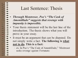 the introduction how to begin a quotation make sure the  last sentence thesis through montresor poe s the cask of amontillado suggests that revenge