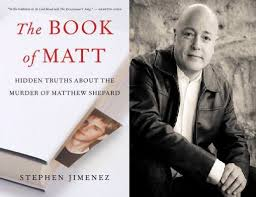magic time is the laramie project a convenient untruth   the book of matt cover author stephen jimenez