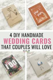4 handmade wedding cards ideas that will love weddingcard weddingcards weddingcarddesign