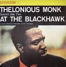 Thelonious Monk Quartet Plus Two at the Blackhawk