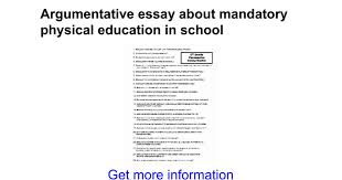 argumentative essay about mandatory physical education in school  argumentative essay about mandatory physical education in school google docs