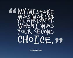 Your Second Choice Love Quotes
