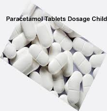 Paracetamol Tablets Dosage Child Paracetamol Tablets Dosage